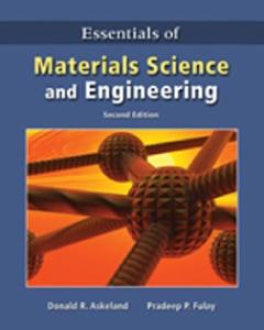 Essentials of Materials Science and Engineering, 2nd Edition