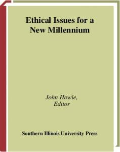 Ethical Issues for a New Millennium (The Wayne Leys Memorial Lectures)
