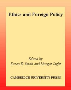 Ethics and Foreign Policy (LSE Monographs in International Studies)