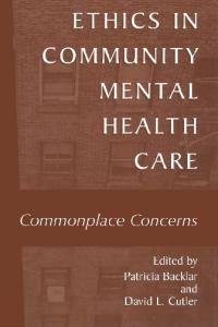 Ethics in community mental health care: commonplace concerns