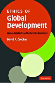 Ethics of Global Development: Agency, Capability, and Deliberative Democracy