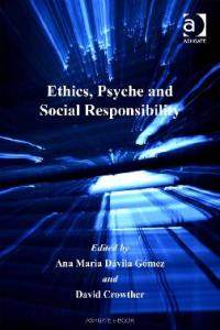 Ethics, Psyche and Social Responsibility (Corporate Social Responsibility Series)
