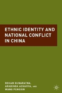 Ethnic Identity and National Conflict in China