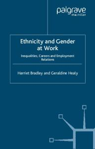Ethnicity and Gender at Work: Inequalities, Careers and Employment Relations (Future of Work)