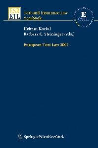 European Tort Law 2007 (Tort and Insurance Law   Tort and Insurance Law - Yearbooks)