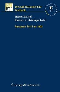 European Tort Law 2008 (Tort and Insurance Law   Tort and Insurance Law - Yearbooks)
