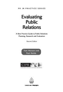 Evaluating Public Relations: A Best Practice Guide to Public Relations Planning, Research and Evaluation (PR in Practice)