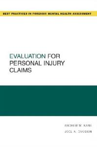 Evaluation for Personal Injury Claims (Best Practices in Forensic Mental Health Assessment)