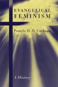 Evangelical Feminism: A History