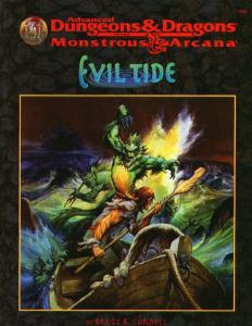 Evil Tide (Advanced Dungeons & Dragons Monstrous Arcana Accessory)