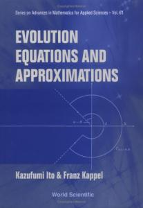 Evolution Equations and Approximations