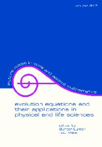 Evolution Equations and Their Applications in Physical and Life Sciences
