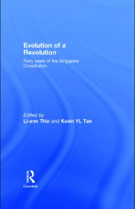 Evolution of a Revolution: 40 Years of the Singapore Constitution