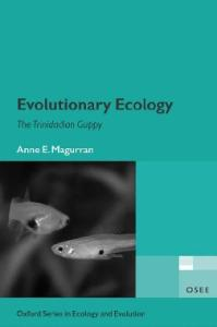 Evolutionary Ecology: The Trinidadian Guppy (Oxford Series in Ecology and Evolution)