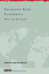 Exchange Rate Economics: Where Do We Stand? (CESifo Seminar Series)