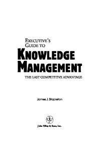 Executive's Guide to Knowledge Management: The Last Competitive Advantage