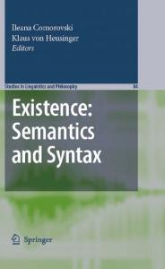 Existence: Semantics and Syntax (Studies in Linguistics and Philosophy)