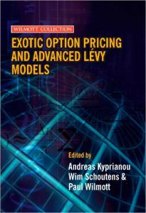 Exotic Option Pricing and Advanced Lévy Models (Wilmott Collection)