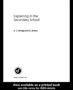 Explaining in the Secondary Schools (Successful Teaching Series (London, England).)