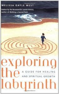 Exploring the Labyrinth: A Guide for Healing and Spiritual Growth