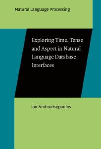 Exploring Time, Tense and Aspect in Natural Language Database Interfaces (Natural Language Processing, 6)
