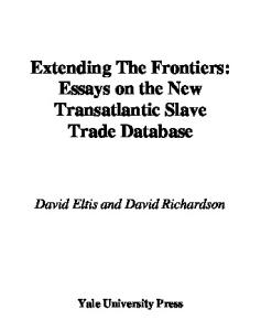 Extending the Frontiers: Essays on the New Transatlantic Slave Trade Database