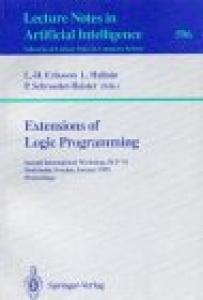 Extensions of Logic Programming: Second International Workshop, ELP '91, Stockholm, Sweden, January 27-29, 1991. Proceedings