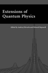Extensions of Quantum Physics