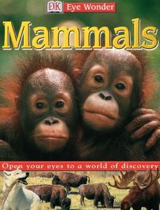 Eye Wonder: Mammals (Eye Wonder)