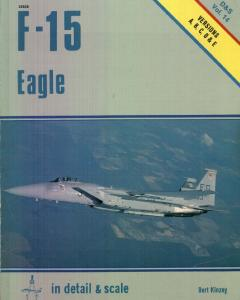 F-15 Eagle in Detail & Scale (Detail & Scale Series)