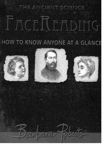 Face Reading: How to Know Anyone at a Glance