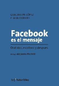 Facebook es el mensaje