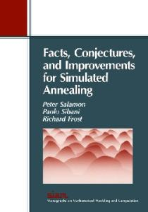 Facts, Conjectures, and Improvements for Simulated Annealing (SIAM Monographs on Mathematical Modeling and Computation)