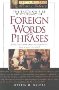Facts on File Dictionary of Foreign Words and Phrases