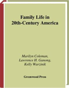 Family Life in 20th-Century America (Family Life through History)