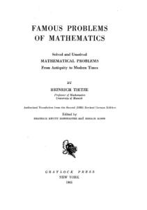 Famous Problems of Mathematics Solved and Unsolved