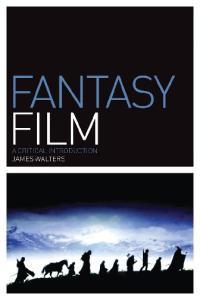 Fantasy Film: A Critical Introduction