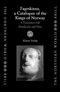 Fargrskinna, a Catalogue of the Kings of Norway: A Translation With Introduction and Notes