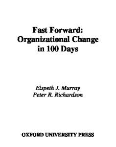 Fast Forward: Organizational  in 100 Days
