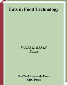 Fats in Food Technology (Sheffield Food Technology)