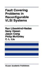 Fault Covering Problems in Reconfigurable VLSI Systems