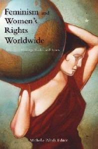 Feminism and Women's Rights Worldwide  3 volumes :  Three Volumes  (Women's Psychology)