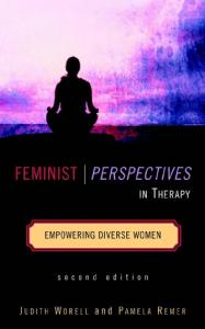 Feminist Perspectives in Therapy: Empowering Diverse Women