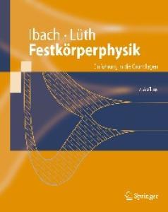 Festkörperphysik: Einführung in die Grundlagen (Springer-Lehrbuch) (German Edition)