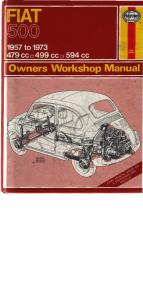 Fiat 500 - 1957 to 1973   479cc, 499 cc, 594 cc Owner's Workshop Manual (Haynes Manuals)