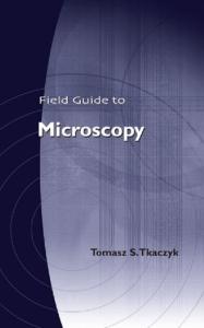 Field Guide to Microscopy (SPIE Field Guide Vol. FG13)
