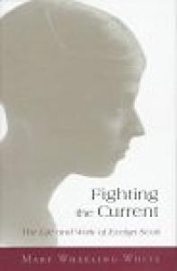 Fighting the current: the life and work of Evelyn Scott