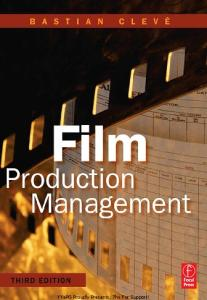 Film Production Management, Third Edition