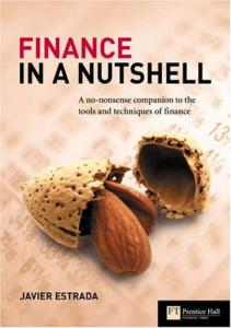 Finance in a Nutshell: A no-nonsense companion to the tools and techniques of finance