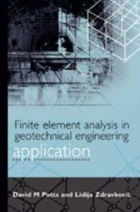 Finite Element Analysis in Geotechnical Engineering Vol.2 - Application